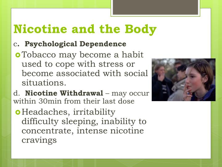 Nicotine and the Body