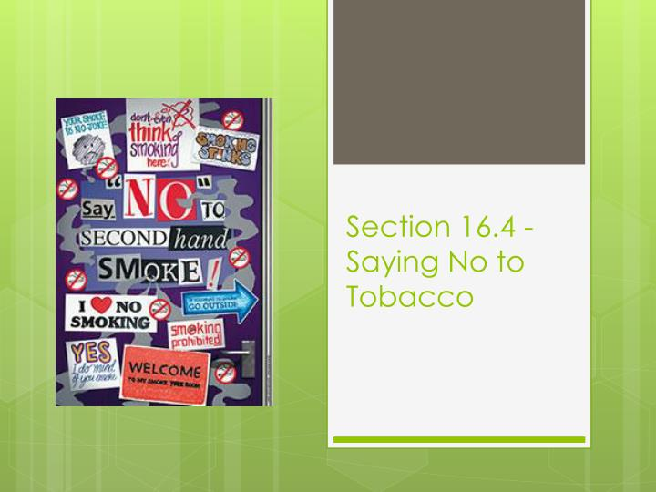 Section 16.4 - Saying No to Tobacco