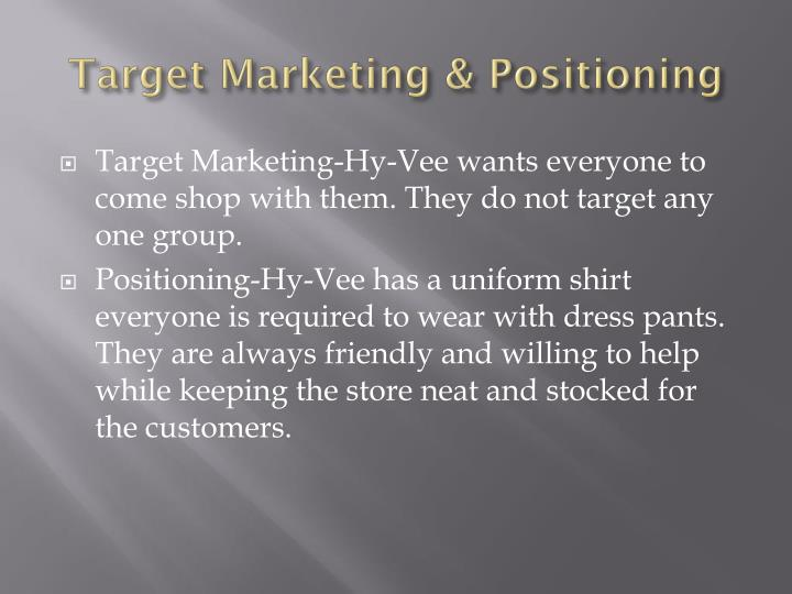 Target Marketing & Positioning
