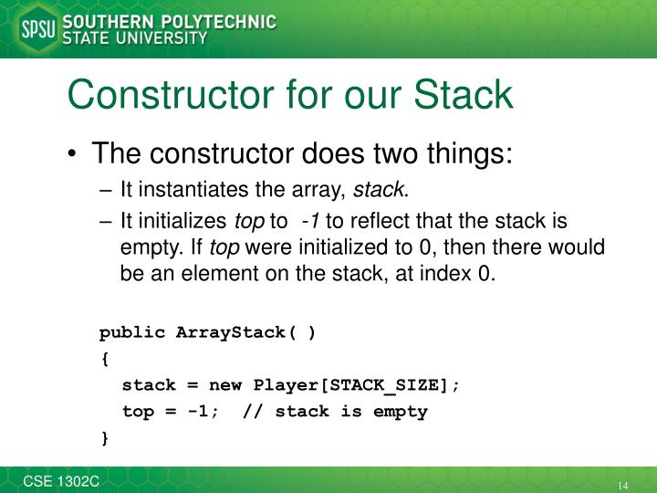 Constructor for our Stack