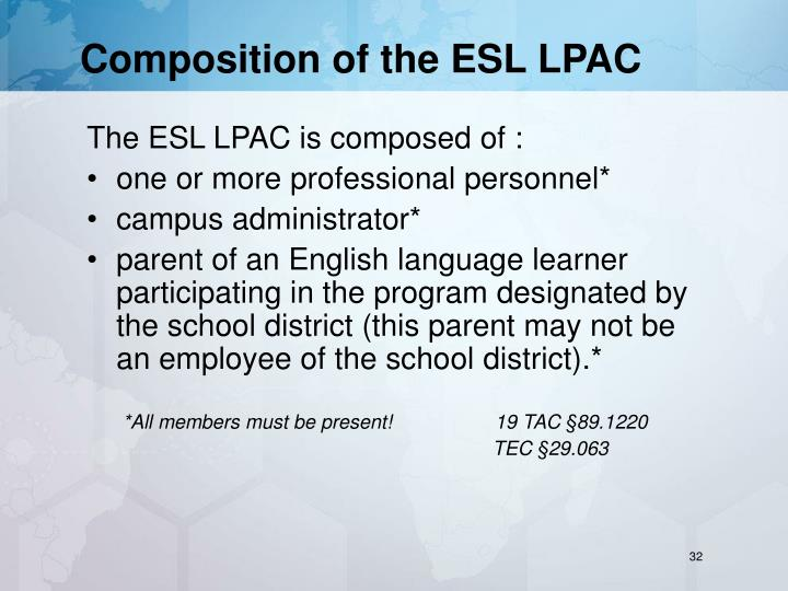 Composition of the ESL LPAC