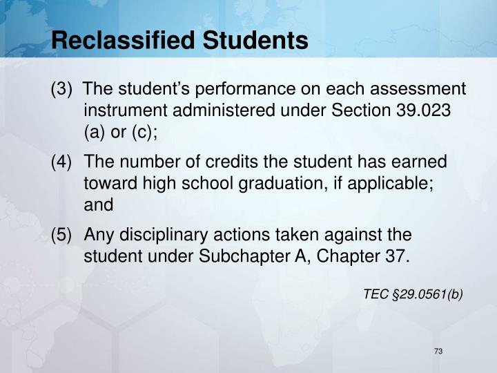 Reclassified Students