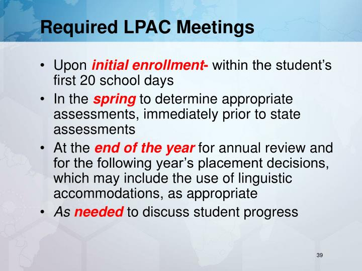 Required LPAC Meetings