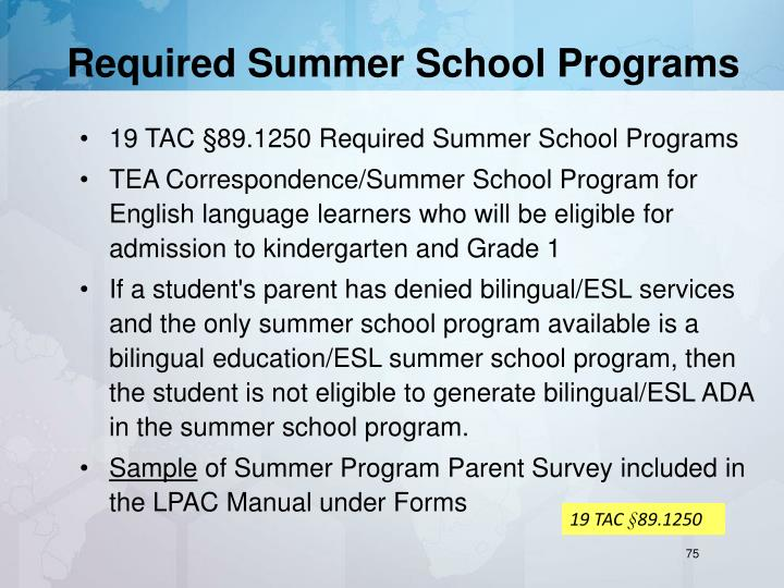 Required Summer School Programs