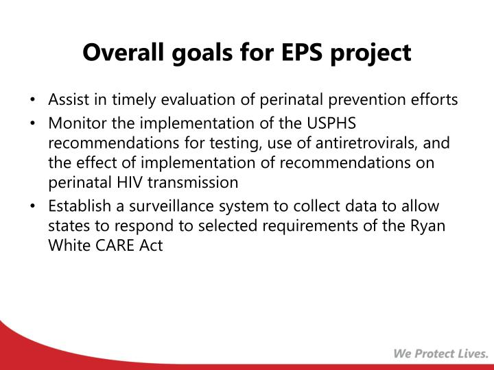Overall goals for EPS project