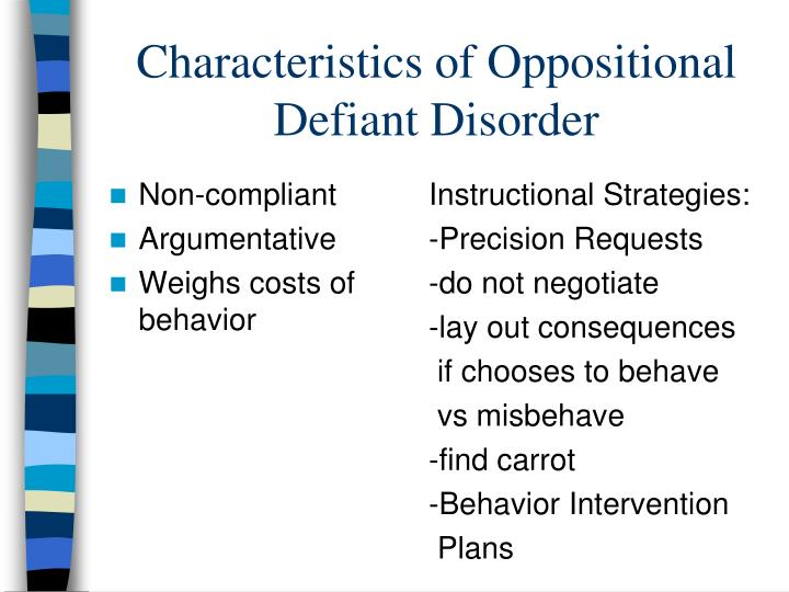 Characteristics of Oppositional Defiant Disorder
