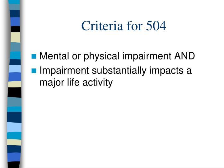 Criteria for 504