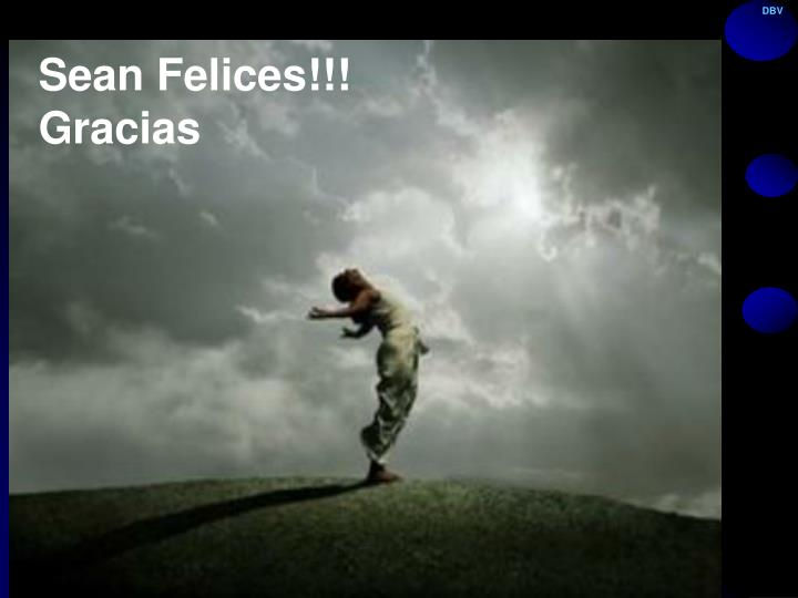 Sean Felices!!!