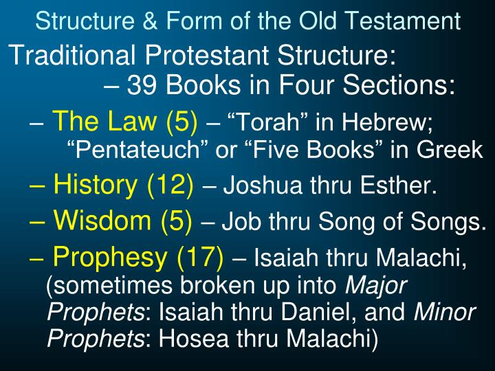 Structure & Form of the Old Testament