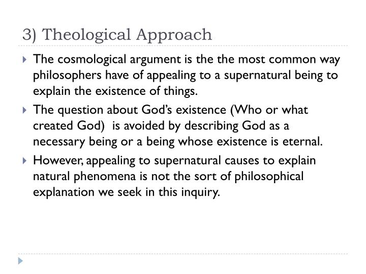 3) Theological Approach