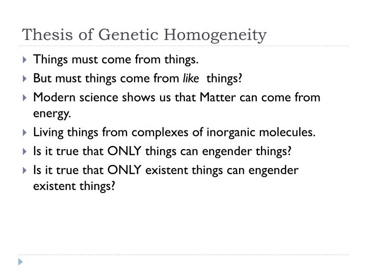 Thesis of Genetic Homogeneity