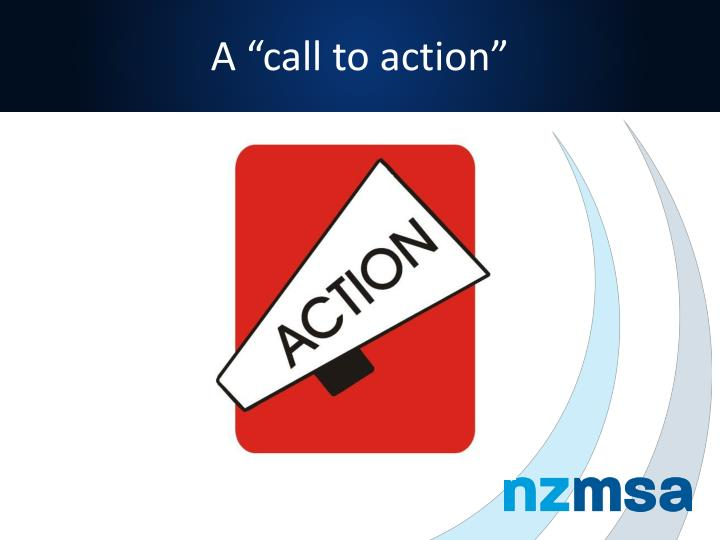 "A ""call to action"""