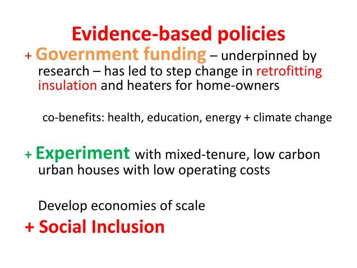Evidence-based policies
