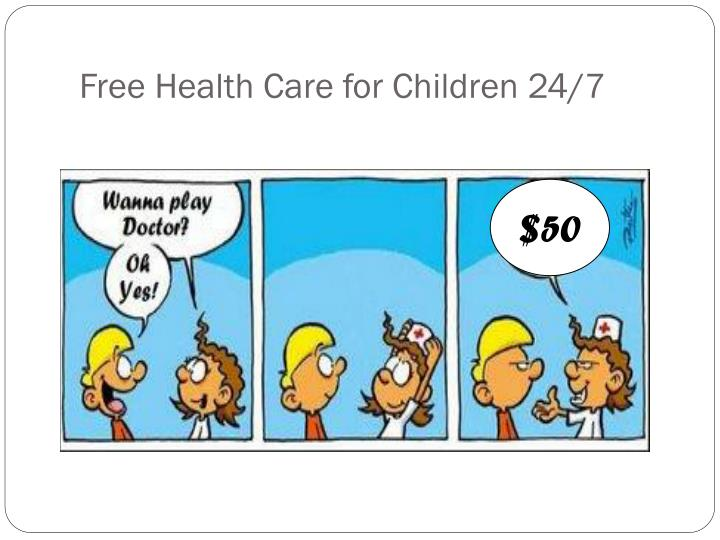 Free Health Care for Children 24/7