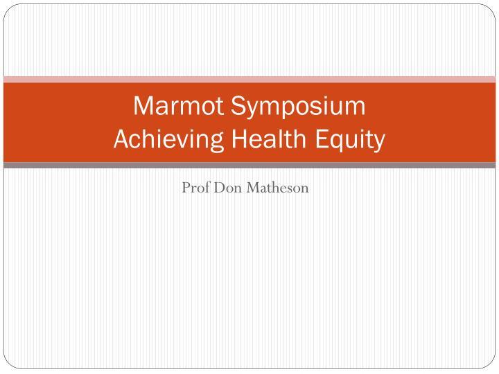 Marmot Symposium