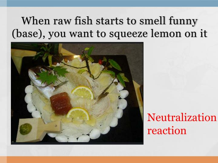 When raw fish