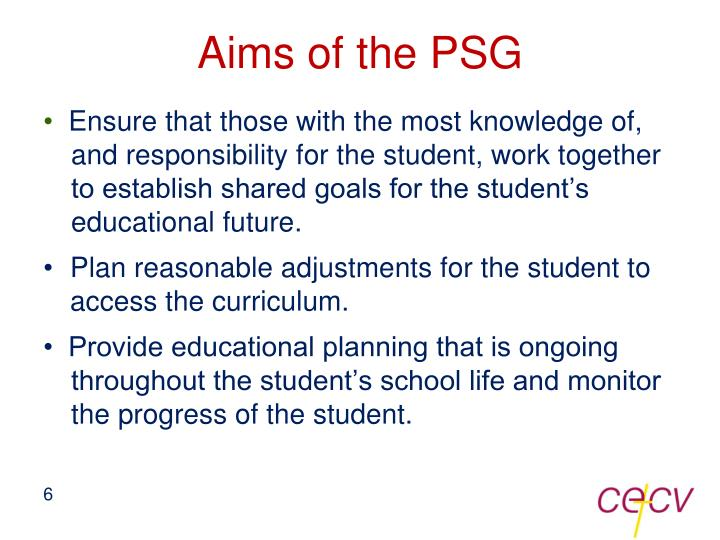Aims of the PSG