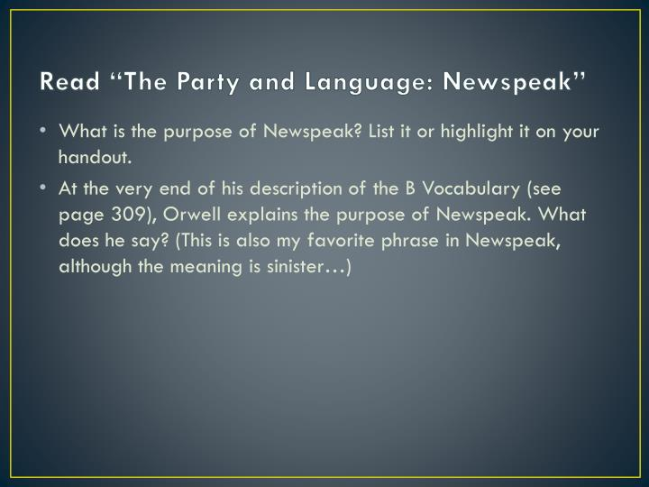 an overview of the language of newspeak List of newspeak words a list of words from the fictional language newspeak that appears in george orwell 's nineteen act on petition is a summary process.