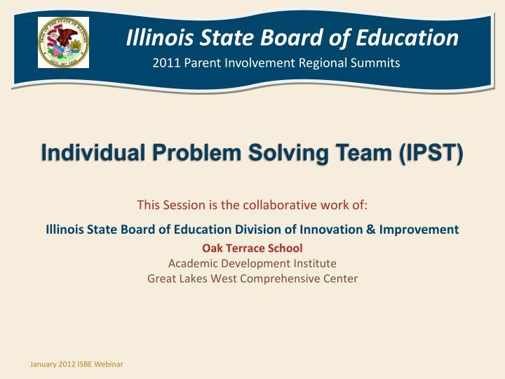 Individual Problem Solving Team (IPST)