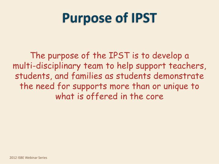 Purpose of IPST