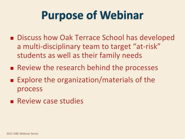 Purpose of Webinar
