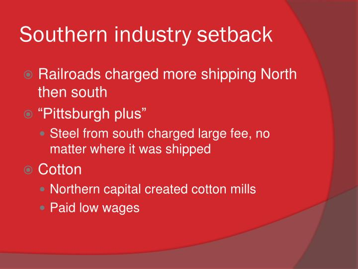 Southern industry setback
