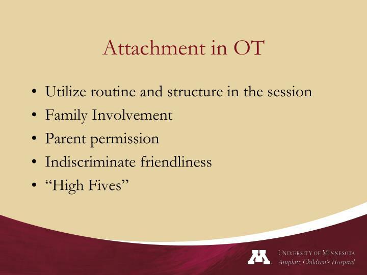 Attachment in OT