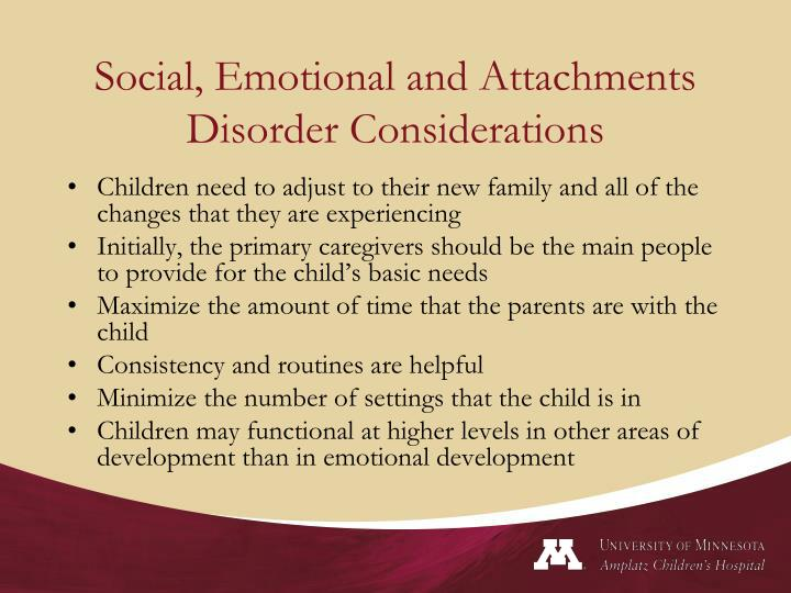 Social, Emotional and Attachments Disorder Considerations