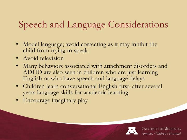 Speech and Language Considerations