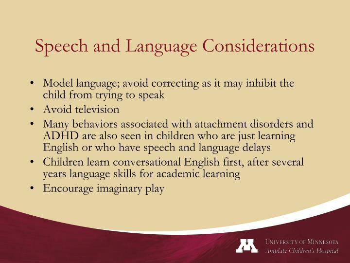 Speech and Language Considerations