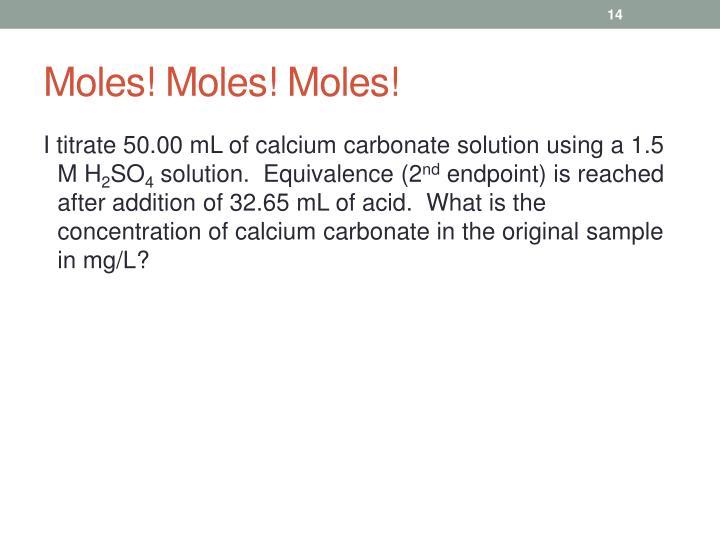 Moles! Moles! Moles!