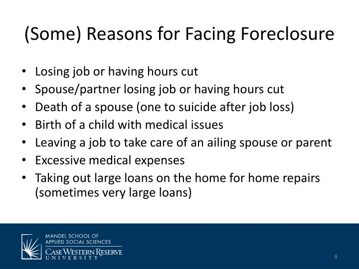 (Some) Reasons for Facing Foreclosure