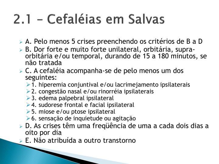 2.1 – Cefaléias em Salvas