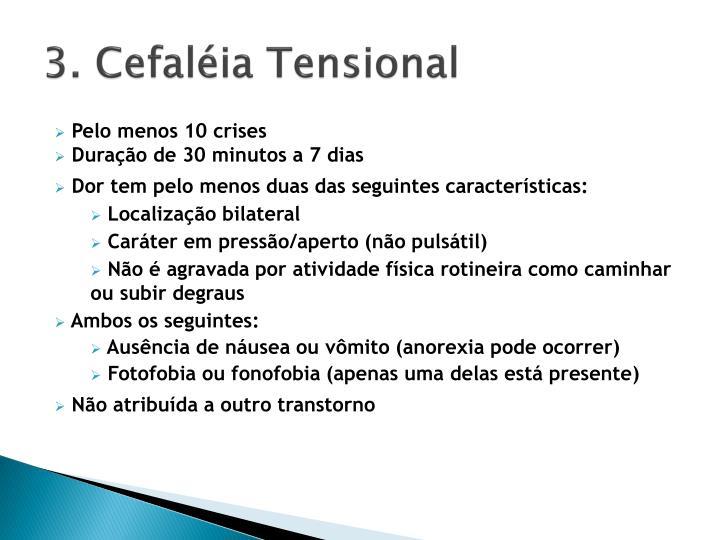 3. Cefaléia Tensional