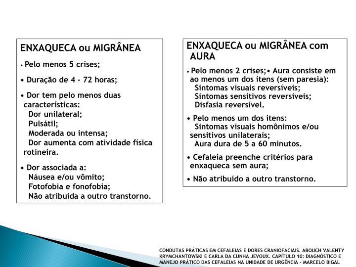 ENXAQUECA ou MIGRÂNEA com AURA
