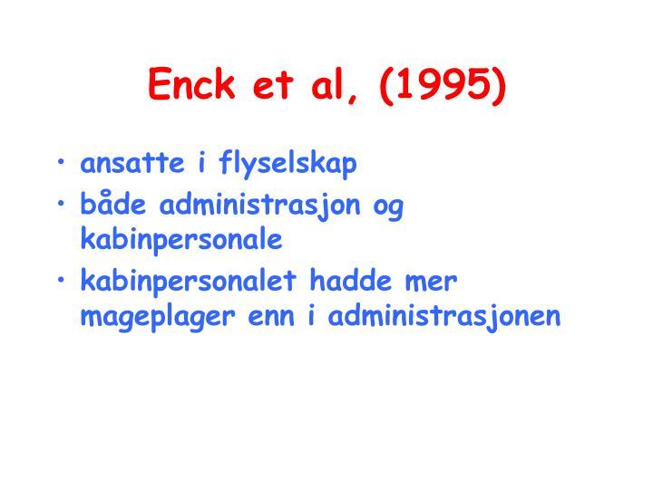 Enck et al, (1995)