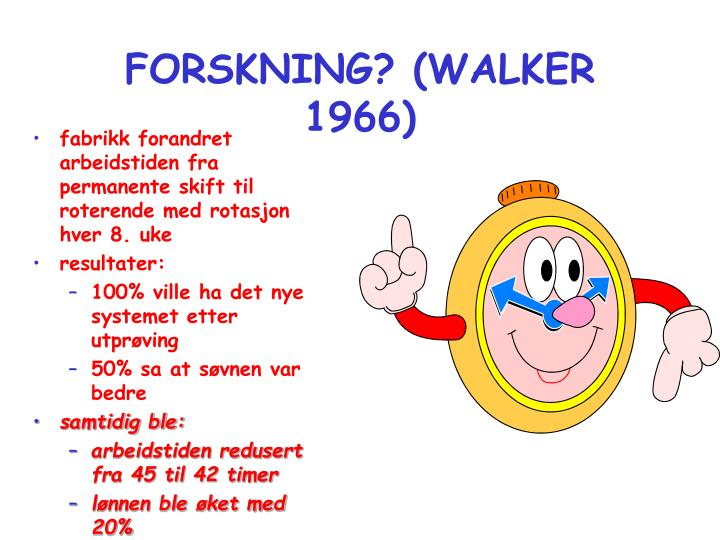 FORSKNING? (WALKER 1966)
