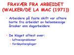 frav r fra arbeidet walker de la mac 1971