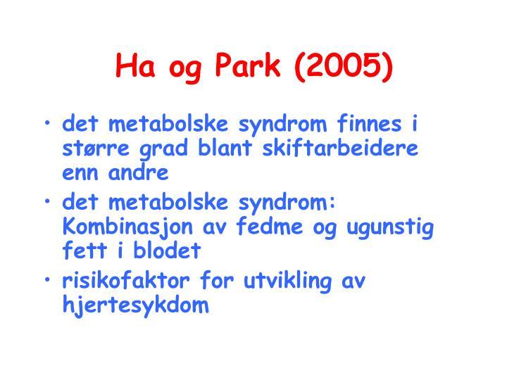 Ha og Park (2005)