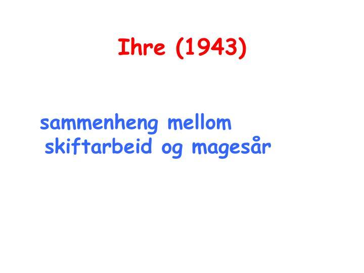 Ihre (1943)