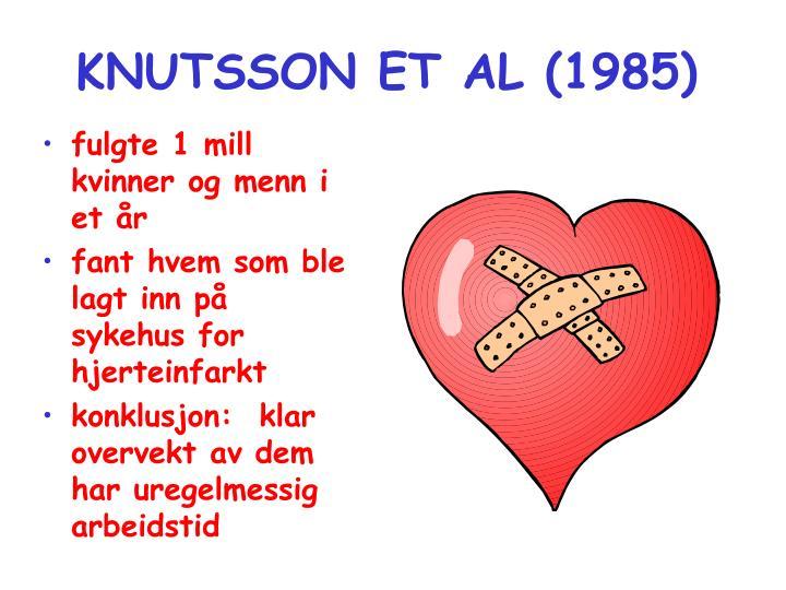 KNUTSSON ET AL (1985)