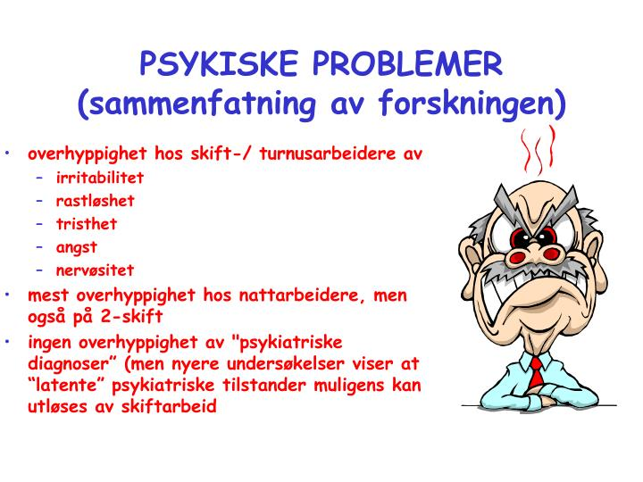 PSYKISKE PROBLEMER