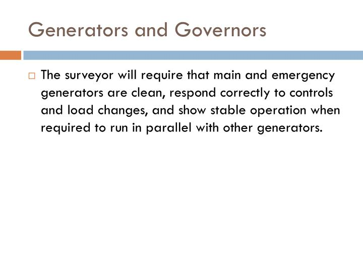 Generators and Governors