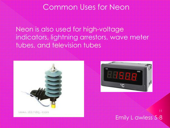 Common Uses for Neon