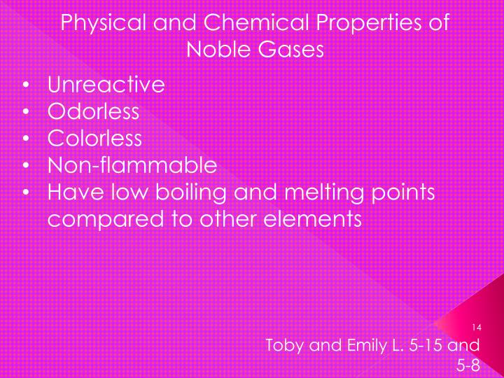 Physical and Chemical Properties of Noble Gases