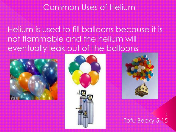 Common Uses of Helium