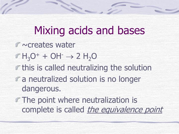 Mixing acids and bases