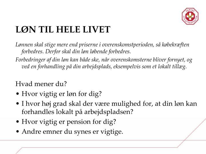 LØN TIL HELE LIVET