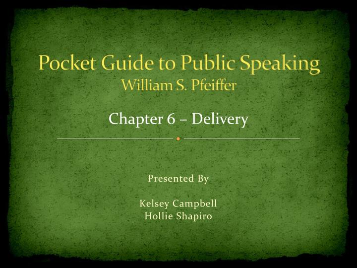 Pocket guide to public speaking william s pfeiffer