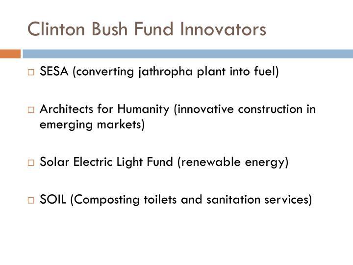 Clinton Bush Fund Innovators
